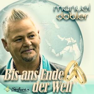 Bis ans Ende der Welt - Manuel Dobler
