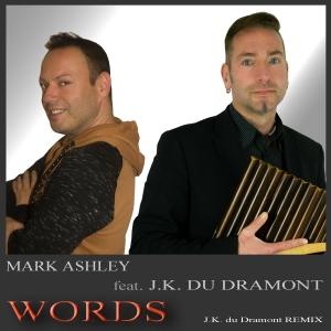 Words - Mark Ashley feat. J.K. du Dramont