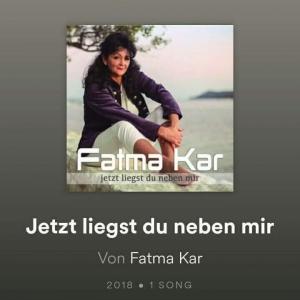 Jetzt liegst du neben mir - Fatma Kar