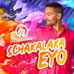 Schakalaka Eyo - Menderes