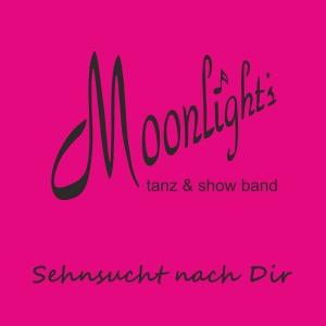 Sehnsucht nach Dir - Moonlights tanz & show band