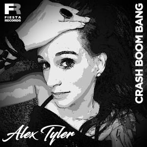Crash Boom Bang - Alex Tyler