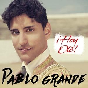 Hey Olé - Pablo Grande