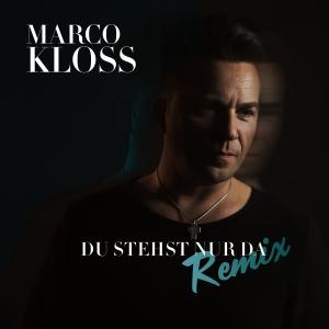 Du stehst nur da (Remix) - Marco Kloss