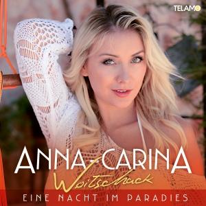 Eine Nacht im Paradies - Anna-Carina Woitschack