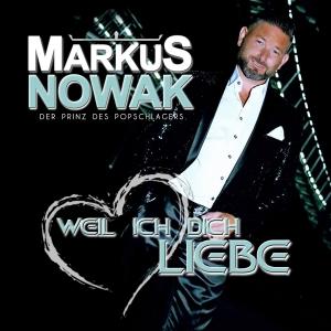 Weil ich dich liebe - Markus Nowak