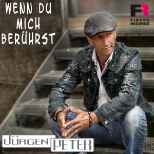 Wenn du mich berührst - Jürgen Peter
