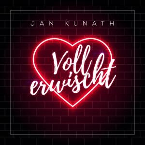 Voll erwischt - Jan Kunath