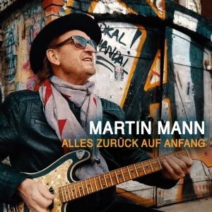 Alles zurück auf Anfang - Martin Mann