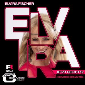 Jetzt reichts (DanceMix) - Elvira Fischer