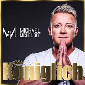Königlich - Michael Micheiloff