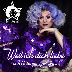 Weil ich dich liebe (Can t Take My Eyes Off You) - Gina de L Amore