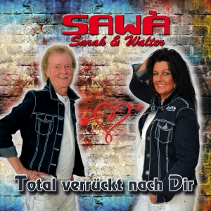 Total verrückt nach dir - Sawa (Sarah und Walter)