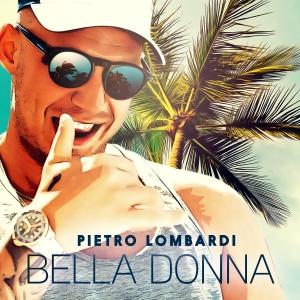 Bella Donna - Pietro Lombardi