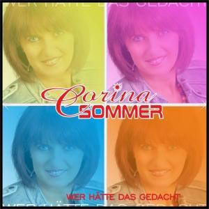 Wer hätte das gedacht - Corina Sommer