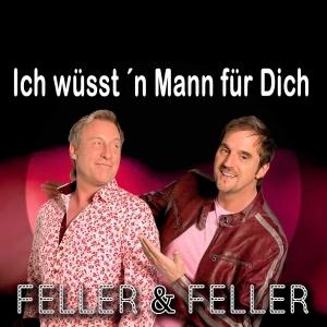 Ich wüsstn Mann für Dich (Kennenlern Mix) - Feller & Feller