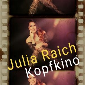 Kopfkino - Julia Raich