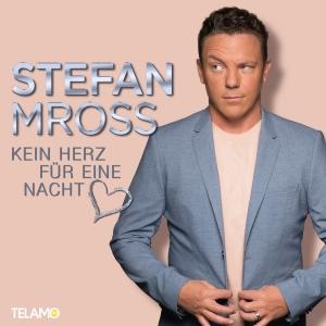 Kein Herz für eine Nacht - Stefan Mross