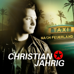 Taxi nach Feuerland - Christian Jährig