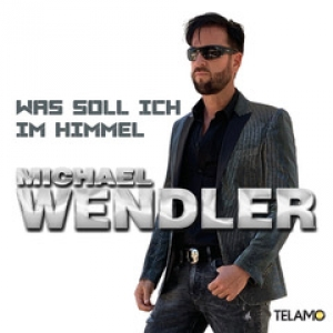 Was soll ich im Himmel - Michael Wendler