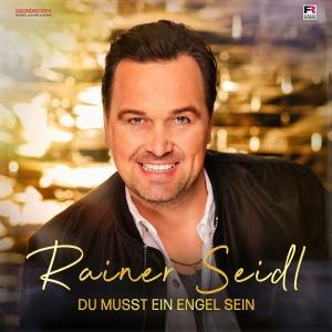 Du musst ein Engel sein - Rainer Seidl