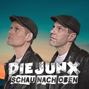 Schau nach oben - Die JunX