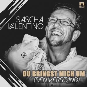 Du bringst mich um (den Verstand) - Sascha Valentino