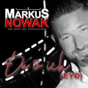 Du und ich (Eyo) - Markus Nowak