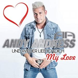 Und wieder lieb ich dich (My Love) - Andy Andress