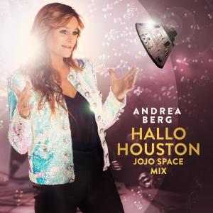 Hallo Houston (Remixe) - Andrea Berg