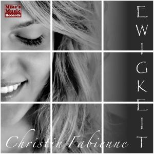 Ewigkeit - Christin Fabienne