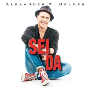 Sei da - Alexander M Helmer