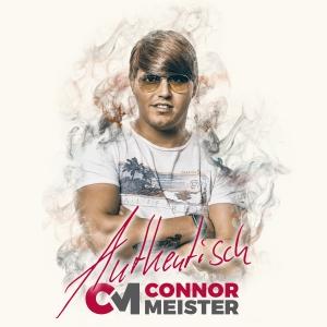Authentisch - Connor Meister