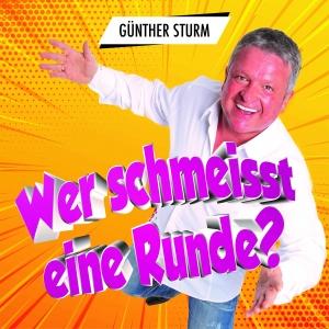 Wer schmeisst eine Runde - Günther Sturm