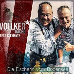 Die Fischerin vom Bodensee - Vollker Racho feat. Clemente