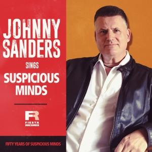 Suspicious Minds - Johnny Sanders