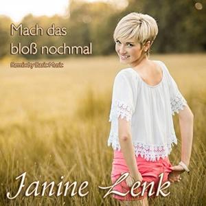 Mach das bloss noch mal (Basic Music Fox Mix) - Janine Lenk