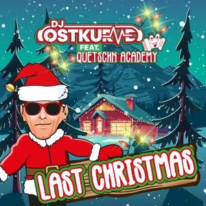 Last Christmas - DJ Ostkurve feat. Quetschen Acadamy