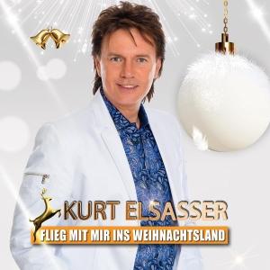 Flieg mit mir ins Weihnachtsland - Kurt Elsasser