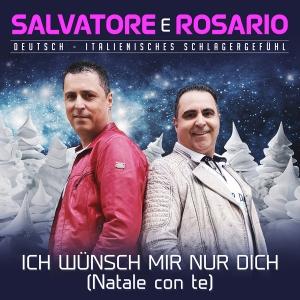 Ich wünsch mir nur dich (Natale con te) - Salvatore e Rosario