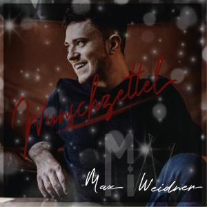 Wunschzettel - Max Weidner