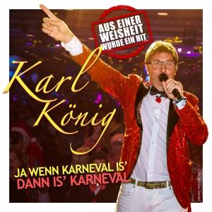 Ja wenn Karneval ist dann ist Karneval - Karl König