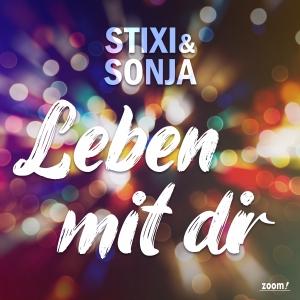 Leben mit dir - Stixi & Sonja
