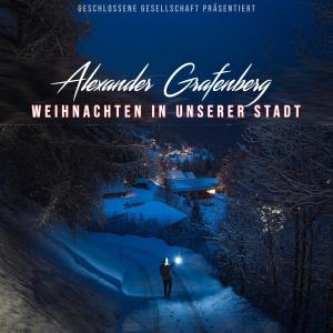 Weihnachten in unserer Stadt - Alexander Grafenberg