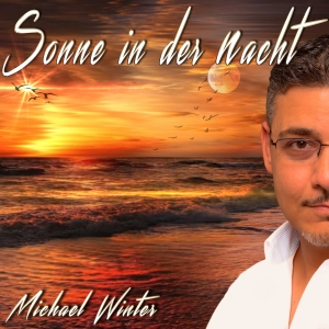 Sonne in der Nacht - Michael Winter