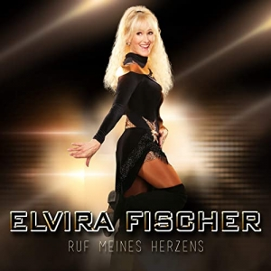 Ruf meines Herzens - Elvira Fischer