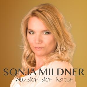Wunder der Natur - Sonja Mildner