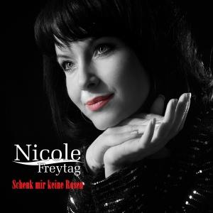 Schenk mir keine Rosen - Nicole Freytag