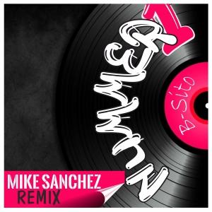 Nummer 1 (Mike Sanchez Remix) - B-Sito