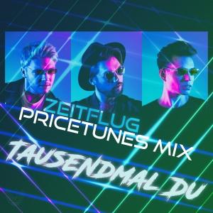Tausendmal Du (Pricetunes Mix) - Zeitflug